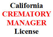 study guide California Crematory Manager license examination