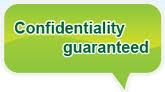 Confidentiality Guaranteed!